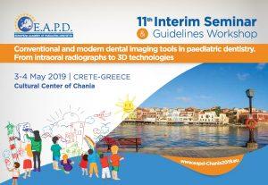 11th Interim Seminar & Guidelines Workshop: Conventional & Modern dental imaging tools in paediatric dentistry